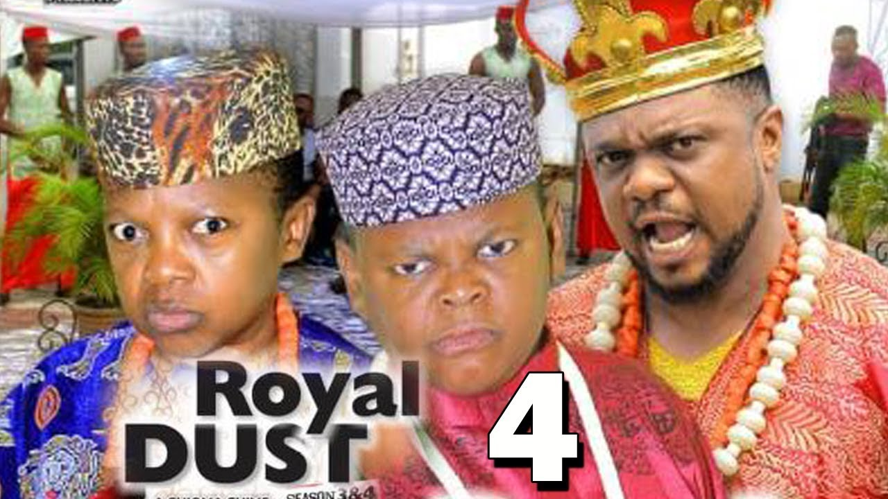 royal dust season 4 nollywood mo