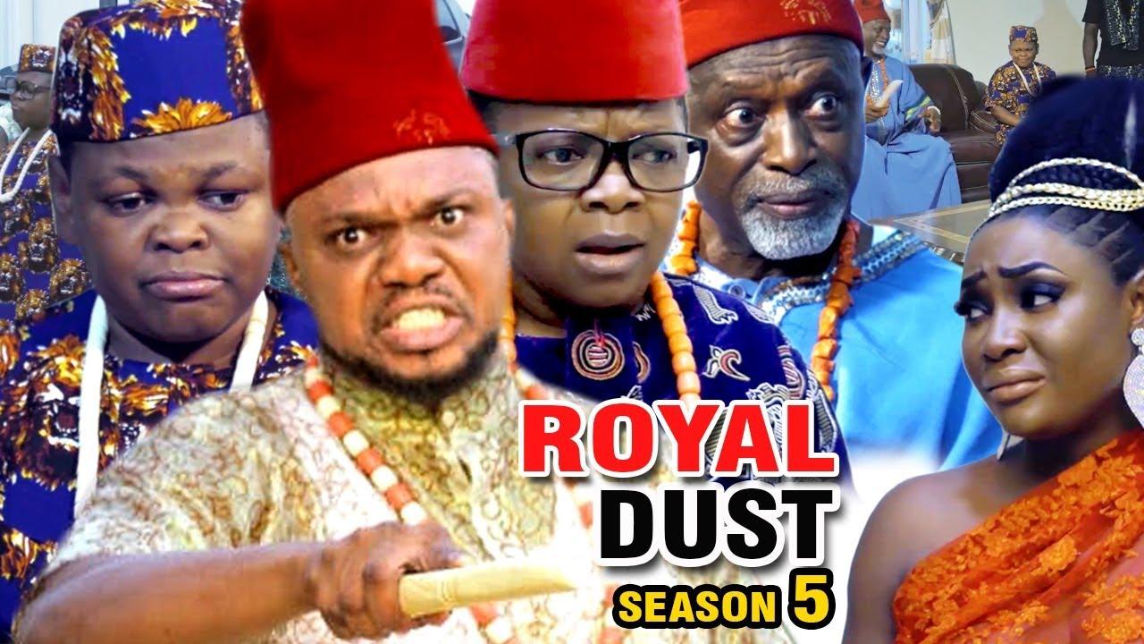 royal dust season 5 nollywood mo