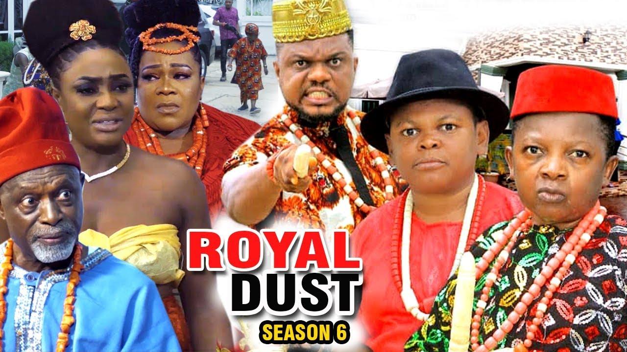 royal dust season 6 nollywood mo