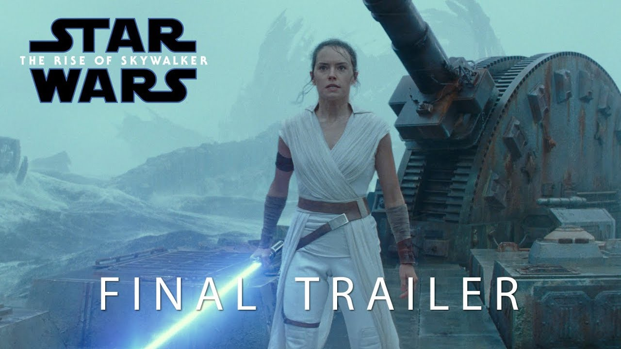 Star Wars: The Rise of Skywalker Final Trailer - 2019 Movie