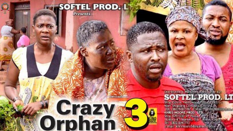 crazy orphan season 3 nollywood