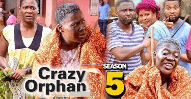 crazy orphan season 5 nollywood