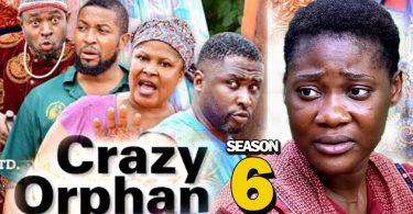crazy orphan season 6 nollywood