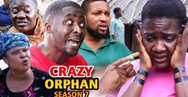 crazy orphan season 7 nollywood