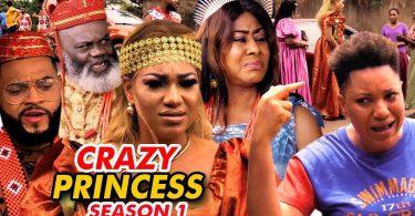 crazy princess season 1 nollywoo