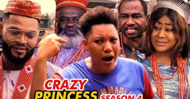 crazy princess season 4 nollywoo