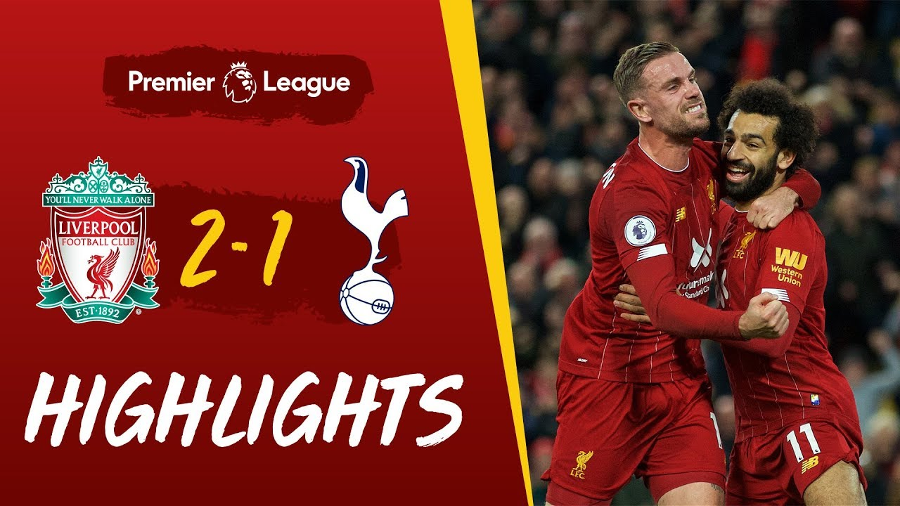 Liverpool Vs Tottenham 2-1 Goals and Full Highlights – 2019