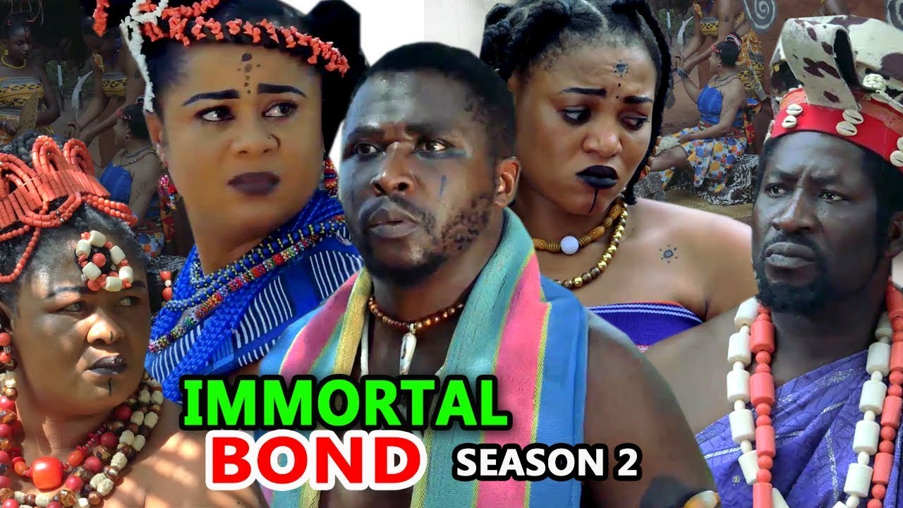 immortal bond season 2 nollywood