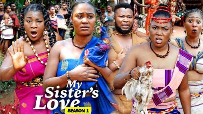my sisters love season 1 nollywo