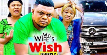 my wifes wish season 2 nollywood