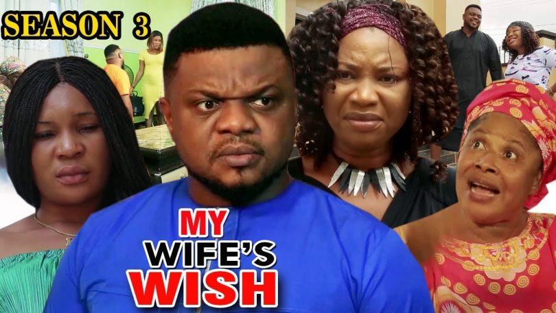 my wifes wish season 3 nollywood