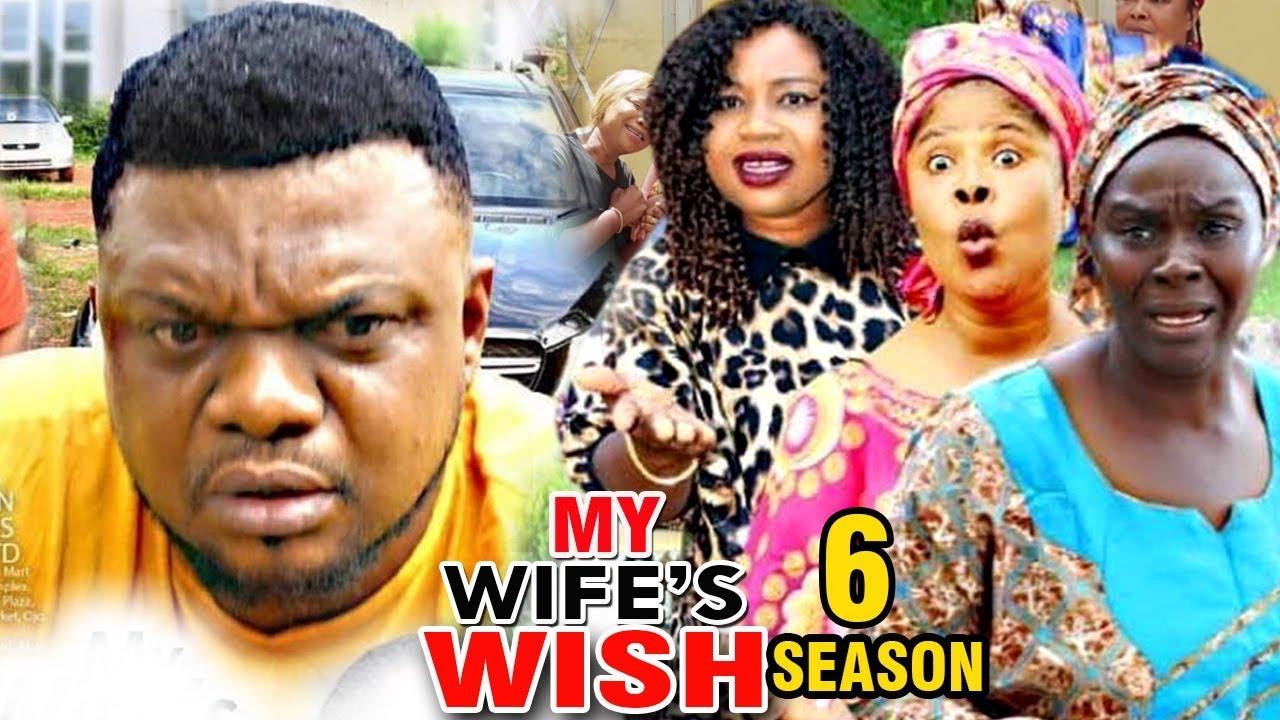 my wifes wish season 6 nollywood
