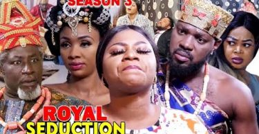 royal seduction season 3 nollywo