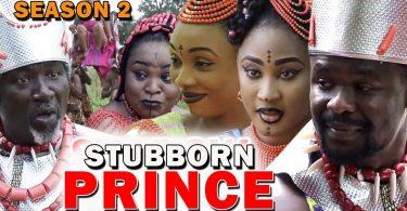 stubborn prince season 2 nollywo