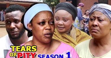 tears for pity season 1 nollywoo