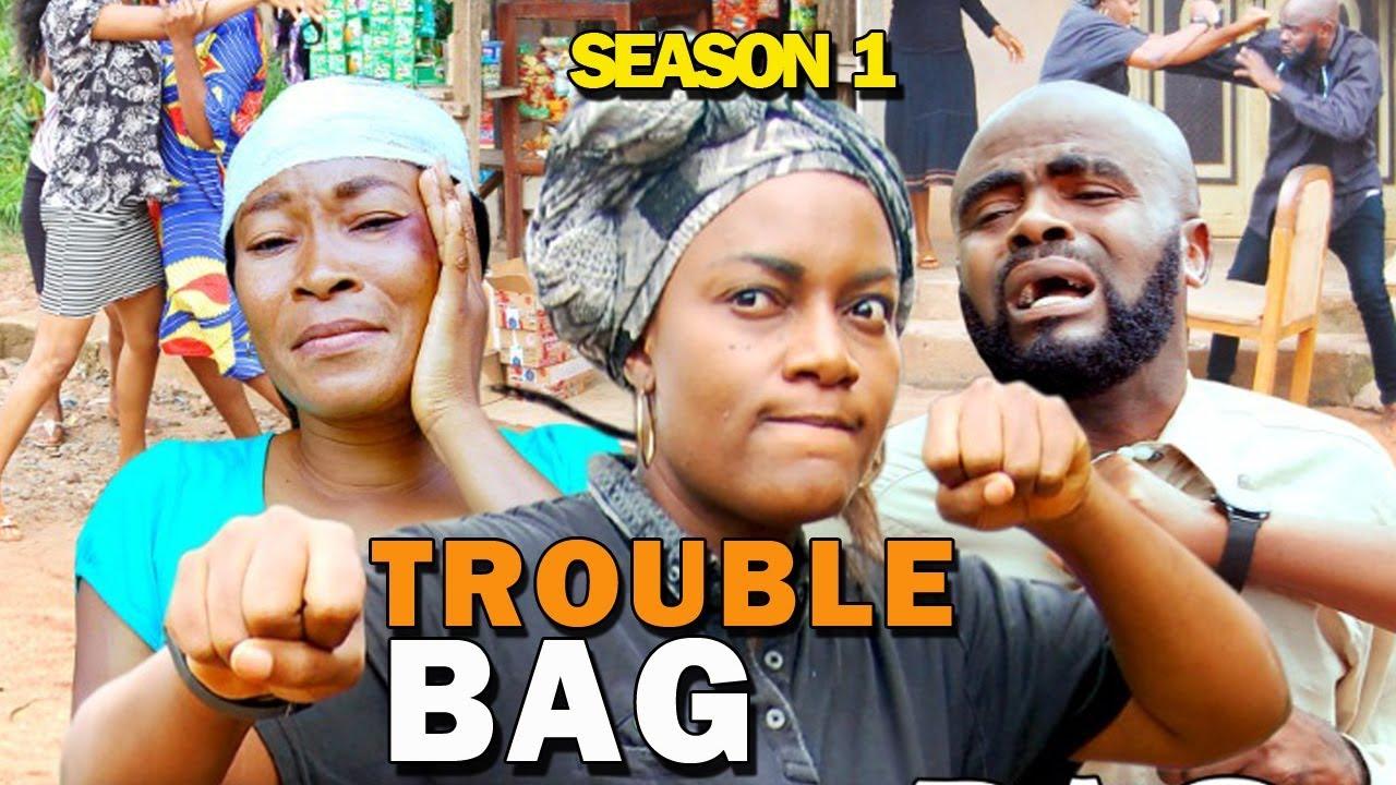 trouble bag season 1 nollywood m