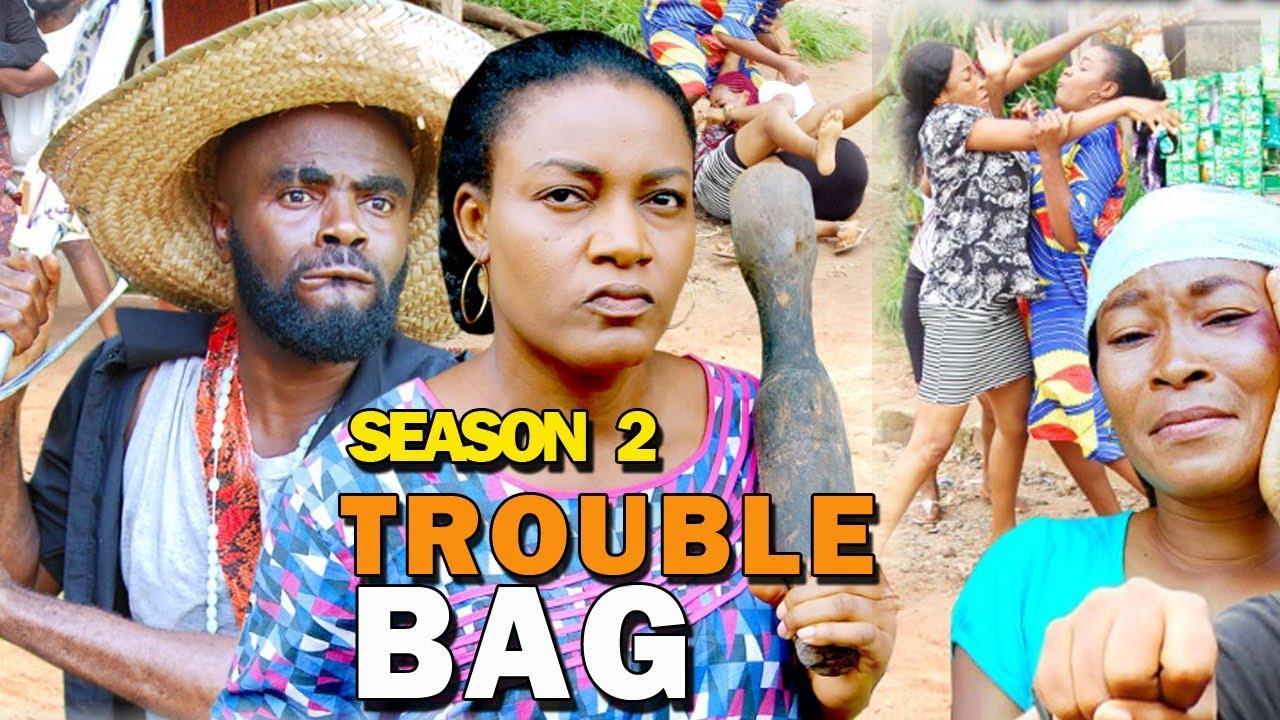 trouble bag season 2 nollywood m