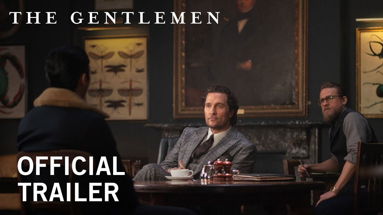 The Gentlemen Trailer – Official 2020 Movie Teaser Starring Charlie Hunnam