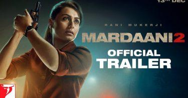 Mardaani 2 Trailer - Official Movie Teaser Starring Rani Mukerji