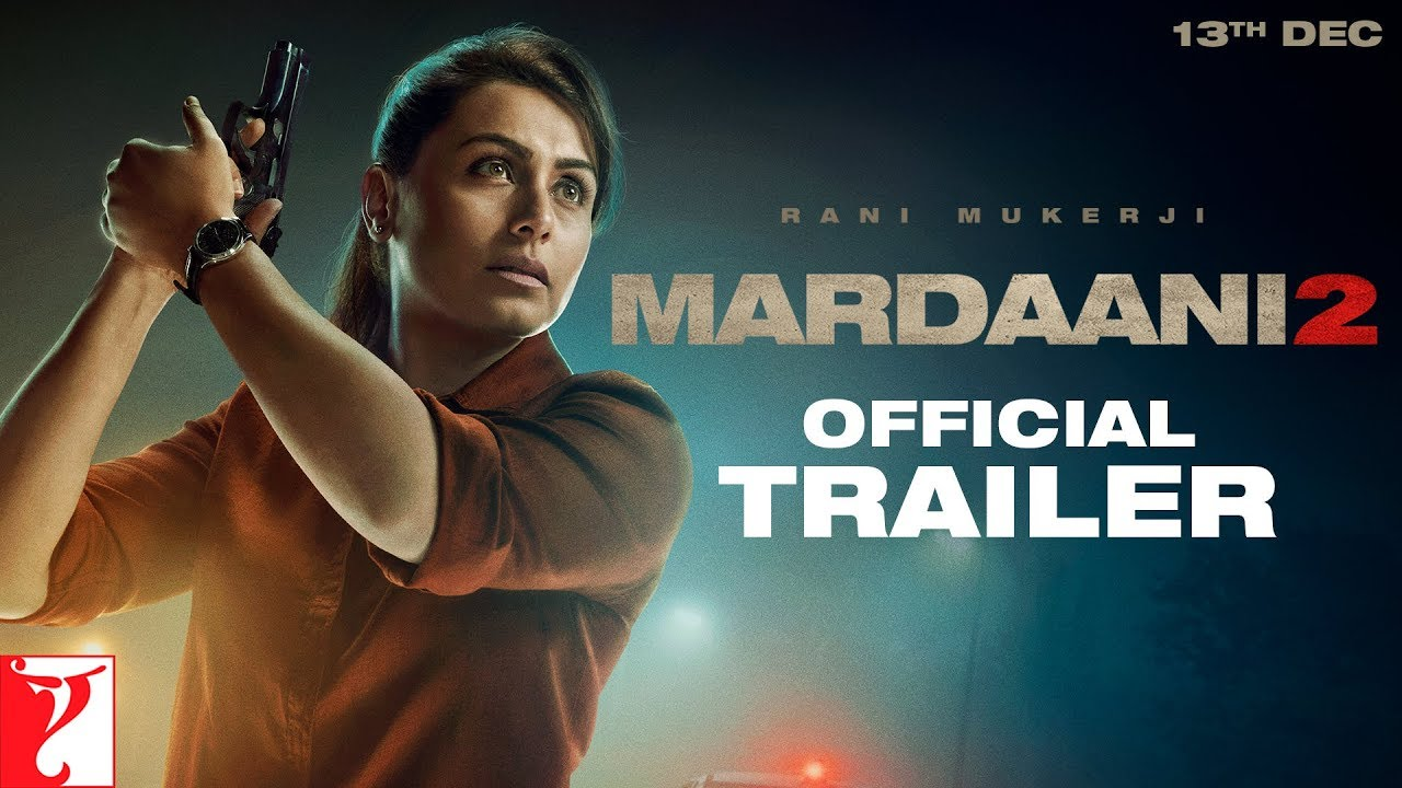 Mardaani 2 Trailer - Official Movie Teaser Starring Rani Mukerji