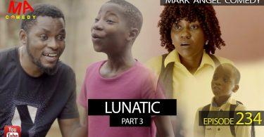 lunatic part 3 mark angel comedy