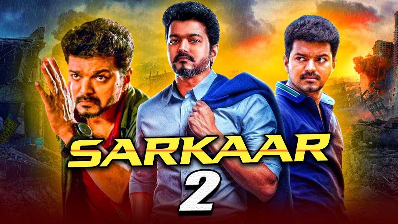 Sarkaar Part 2 – New Tamil Hindi Dubbed Full HD Movie