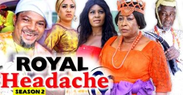 royal headache season 2 nollywoo