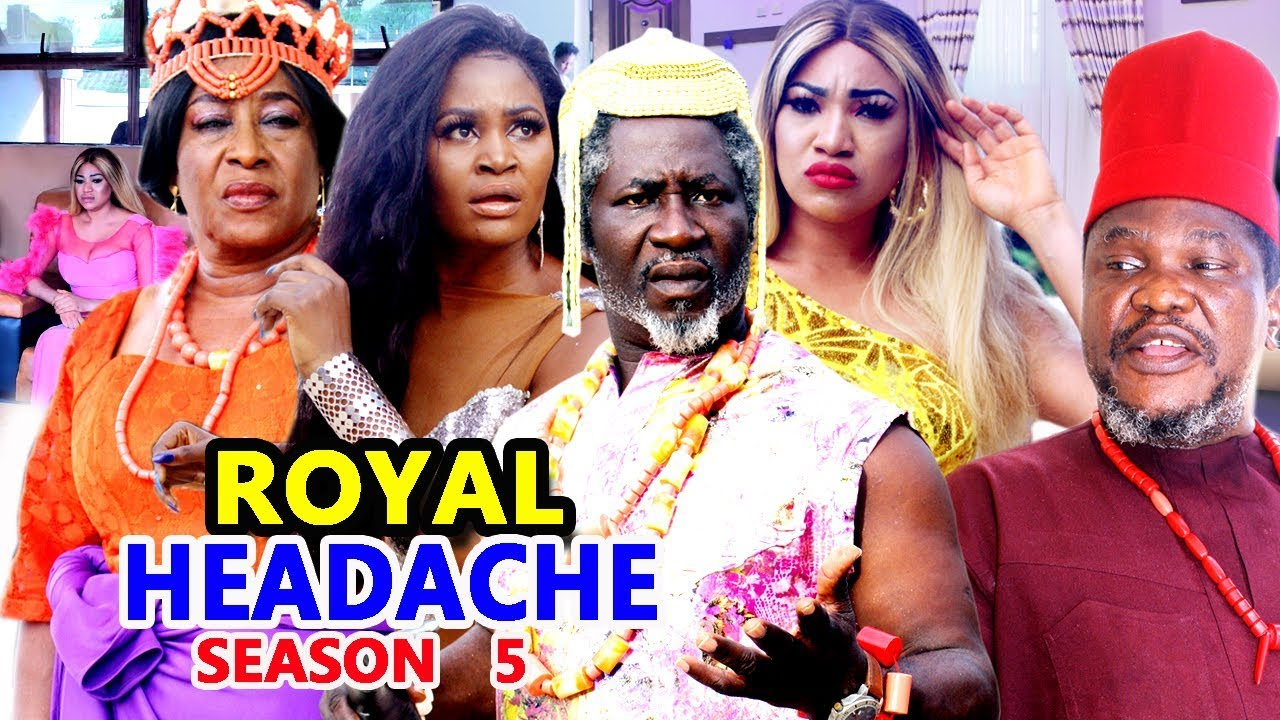 royal headache season 5 nollywoo