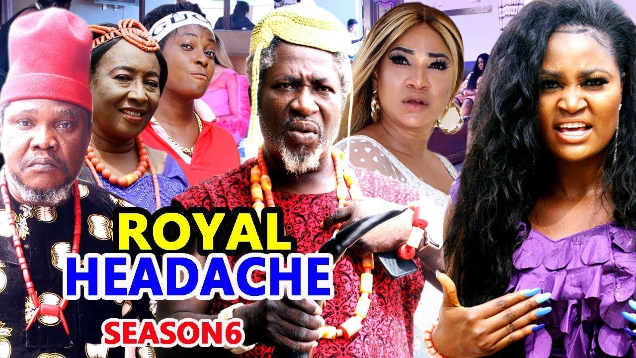 royal headache season 6 nollywoo
