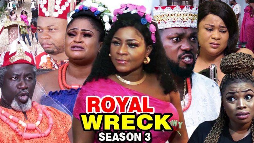 royal wreck season 3 nollywood m