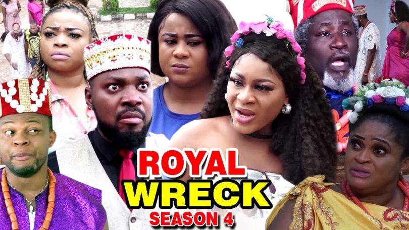 royal wreck season 4 nollywood m
