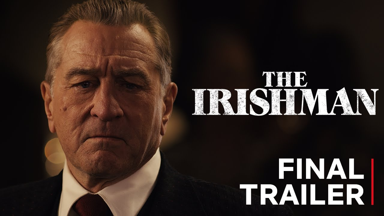 The Irishman Final Trailer - Official Movie Teaser [Netflix]