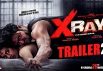 second trailer of x ray the inne