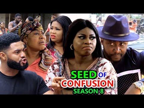 SEED OF CONFUSION SEASON 8 – Nollywood Movie 2019