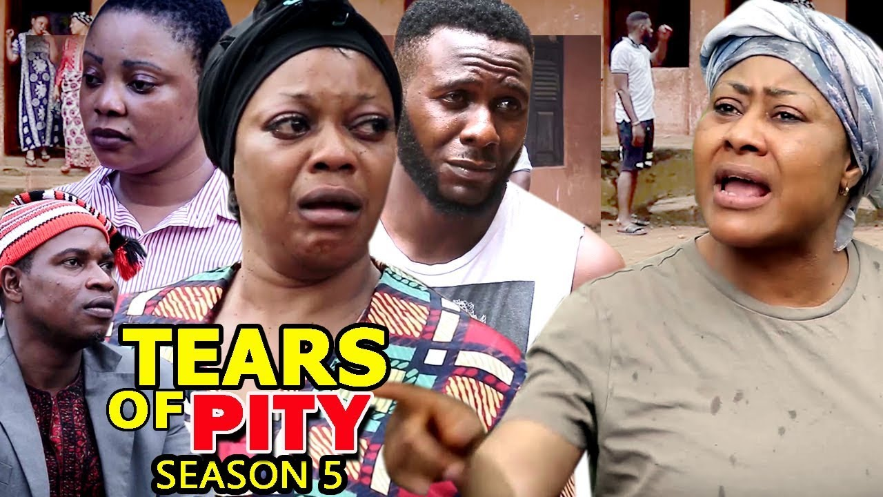tears for pity season 5 nollywoo