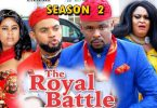 the royal battle season 2 nollyw
