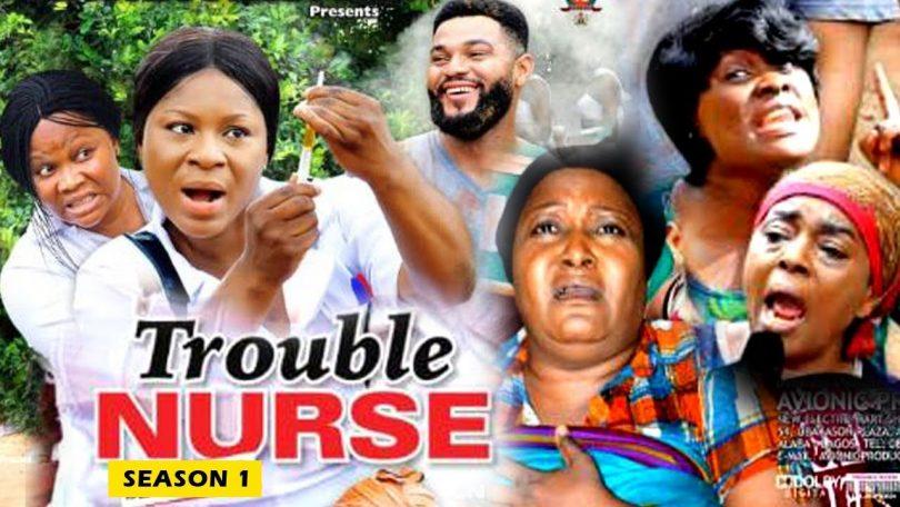 trouble nurse season 1 nollywood