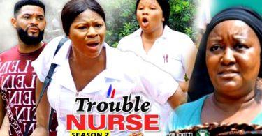 trouble nurse season 2 nollywood