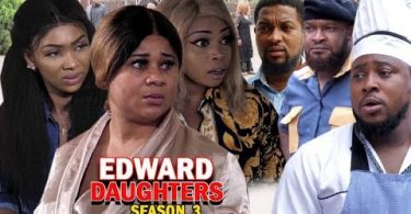 edward daughters season 3 nollyw