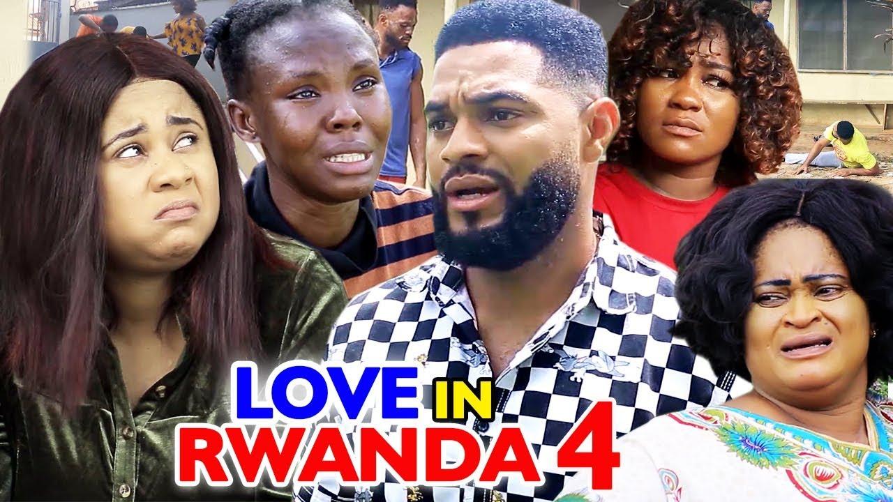 love in rwanda season 4 nollywoo