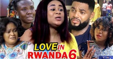 love in rwanda season 6 nollywoo