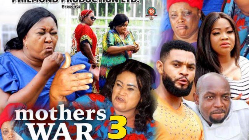 mothers war season 3 nollywood m