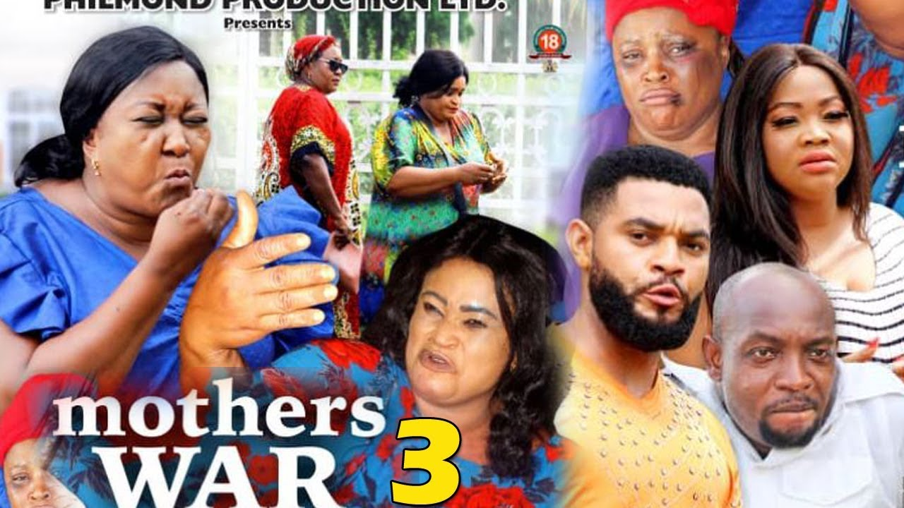 mothers war season 3 nollywood m