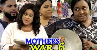 mothers war season 6 nollywood m