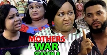 mothers war season 8 nollywood m
