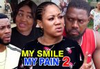 my smile my pain season 2 nollyw