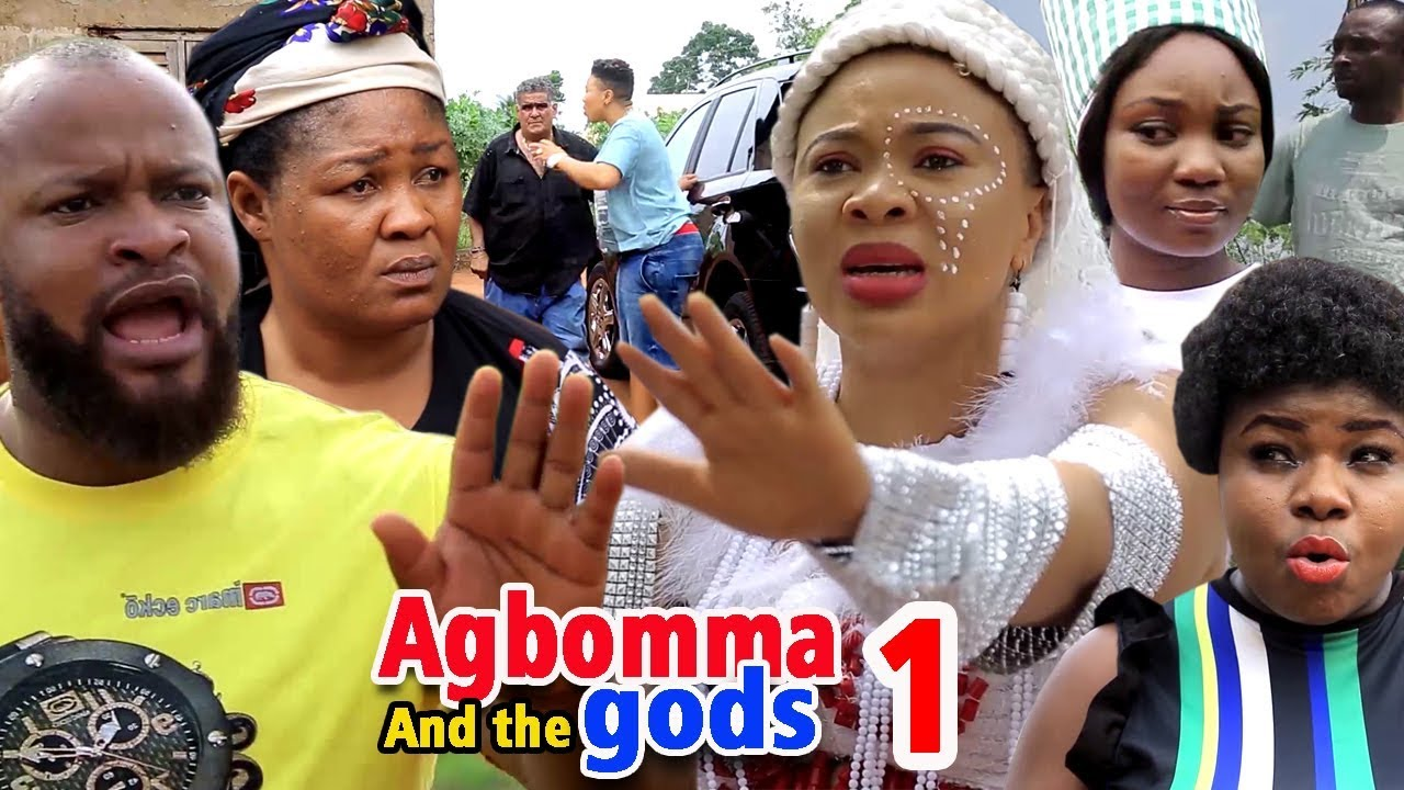 AGBOMMA AND THE GODS SEASON 1 – Nollywood Movie 2020