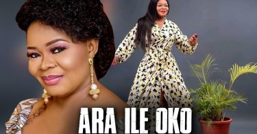 ara ile oko yoruba movie 2020 mp