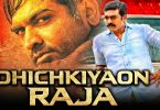 dhichkiyaon raja new released hi