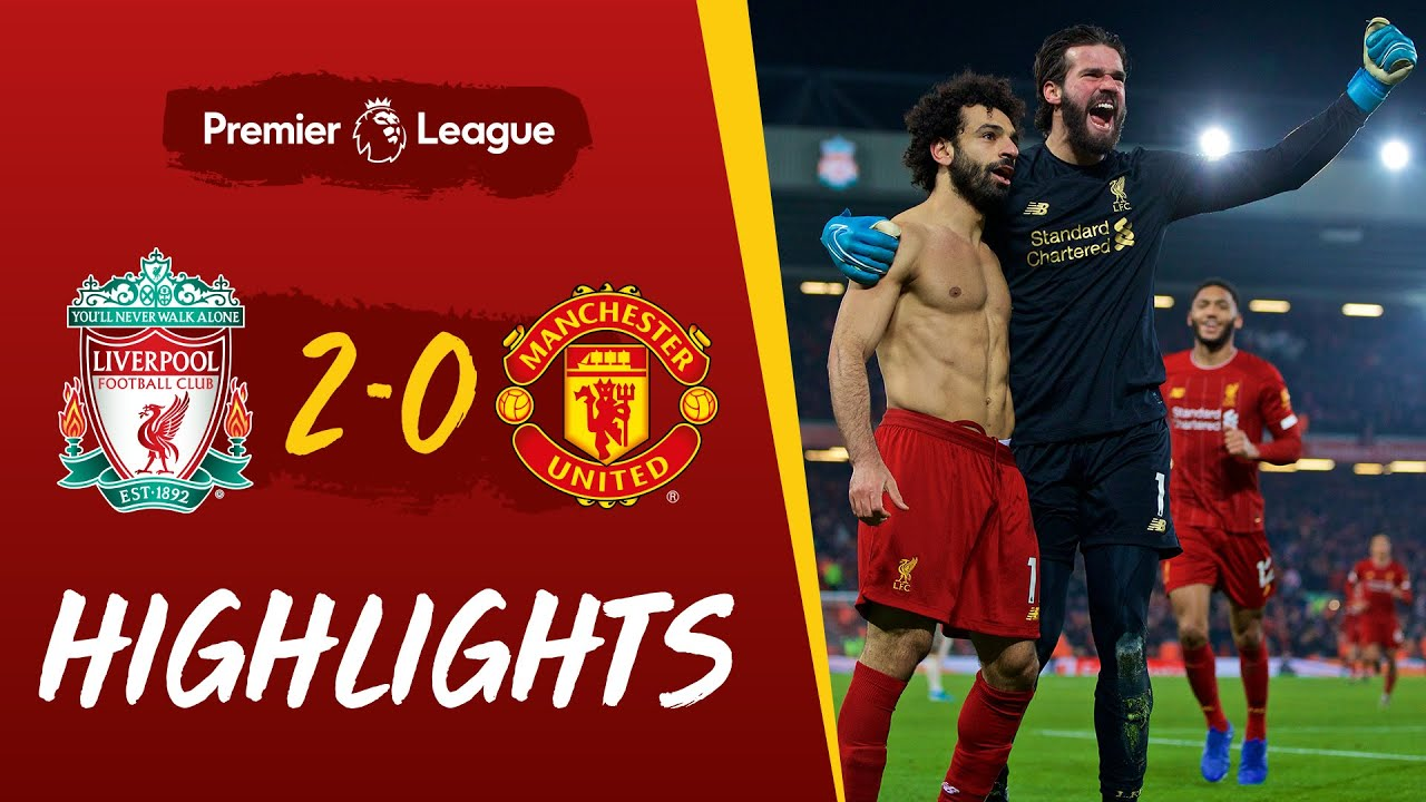Liverpool Vs Manchester United 2-0 Goals And Full